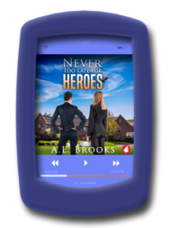 audio_Never-Too-Late-for-Heroes-by-AL-Brooks