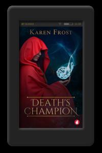 Death's Champion by Karen Frost