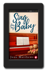 Sing for My Baby by Jenn Matthews