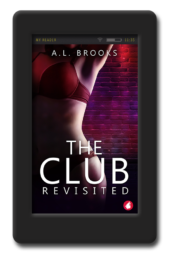 The Club Revisited by A.L. Brooks
