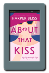 About That Kiss by Harper Bliss